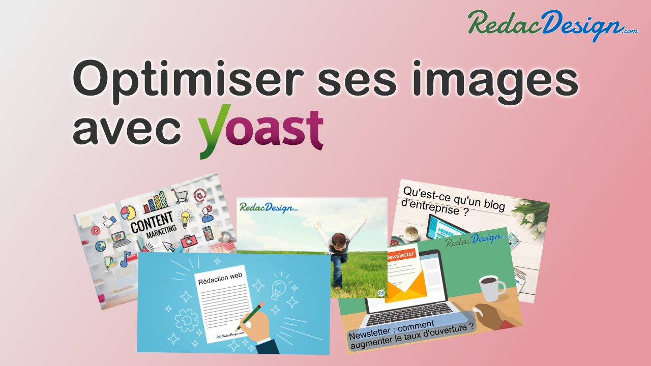 Comment optimiser ses images avec Yoast SEO